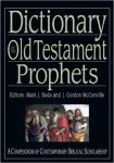 Dictionary of the Old Testament Prophets
