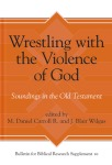 Wrestling with the Violence of God